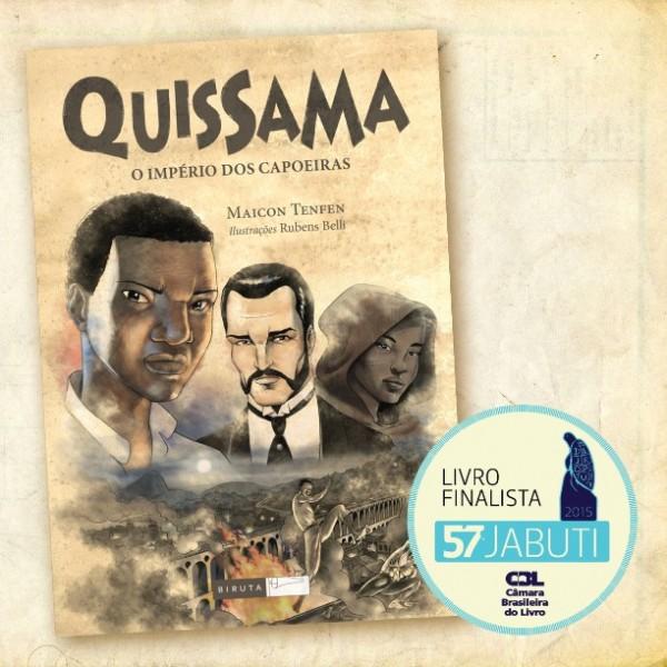 QUISSAMA - O LIVRO (Finalista Prêmio Jabuti 2015)